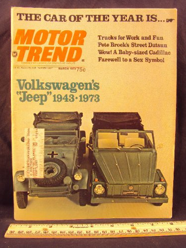 1973 73 March MOTOR TREND Magazine (Features: Test Reports on VW's Jeep, Cadillac, Sportswagon, Chevy Titan 90, Dodge Utiline, Datsun PL 620, Ford Courier, Toytoa Hi-Lux, Chevrolet Luv Truck, & Mazda Sport Truck) ()