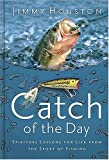 Catch of the Day, Jimmy Houston, 1404101942