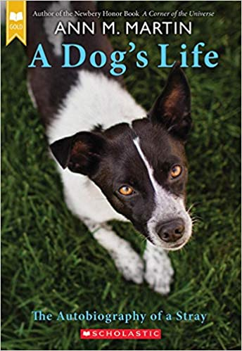 A dogs life autobiography of a stray ann m martin 9780439717007 a dogs life autobiography of a stray ann m martin 9780439717007 amazon books fandeluxe Image collections