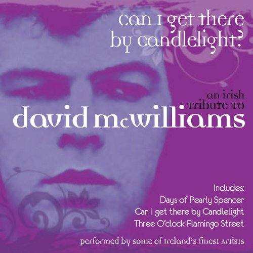 David McWilliams - Tribute Can I Get There By Candlelight - Zortam Music