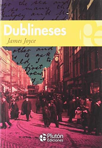 DUBLINESES (COLECCION GRANDES CLASICOS) por JAMES JOYCE,BENJAMIN BRIGGENT