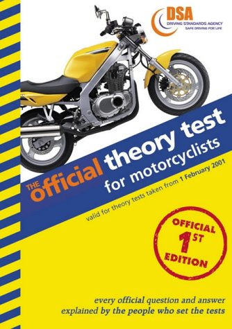The Official Theory Test for Motorcyclists: Valid for Tests Taken from 4 September 2000