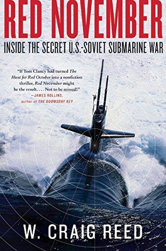 Red November: Inside the Secret U.S.-Soviet Submarine War