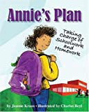 img - for Annie's Plan: Taking Charge of Schoolwork and Homework book / textbook / text book