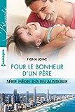 pour le bonheur d un p?re t3 m?decins en australie french edition