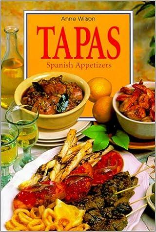 Tapas: Spanish Appetizers: Amazon.es: Wilson, Anne: Libros en idiomas extranjeros
