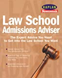 Kaplan/Newsweek Law School Admissions Advisor, Ruth Lammert-Reeves, 0684873370