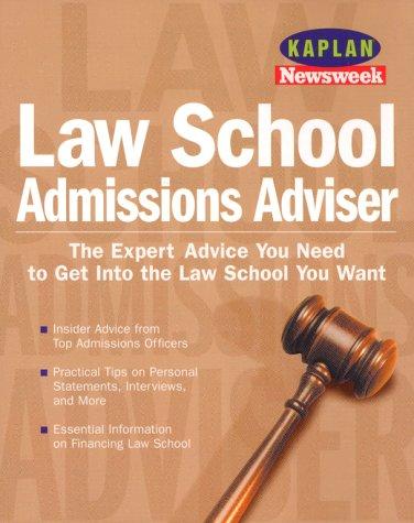 Kaplan Newsweek Law School Admissions Adviser (Get Into Law School)