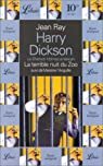 Harry Dickson - Librio, tome 4 : La Terrible Nuit du zoo - Messire par Ray