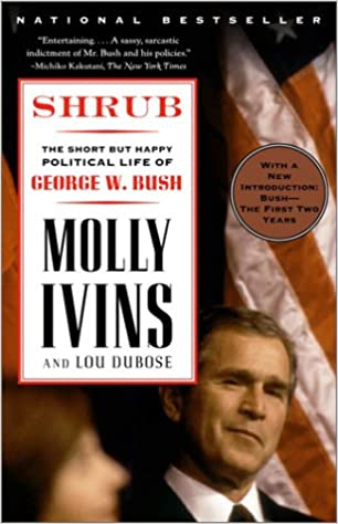 Shrub by Molly Ivins