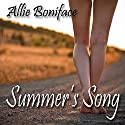 Summer's Song Audiobook by Allie Boniface Narrated by Denice Stradling