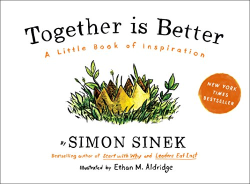 Together Is Better: A Little Book of - Inspiration Book