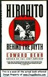 Hirohito, Edward Behr, 0679731717