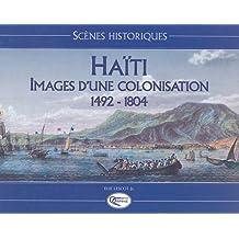 HAITI IMAGES UNE COLONISATIONN