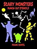 Scary Monsters Punch-Out Stencils, Frank Daniel, 0486286754
