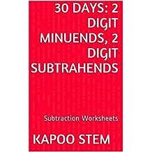 30 Subtraction Worksheets with 2-Digit Minuends, 2-Digit Subtrahends: Math Practice Workbook (30 Days Math Subtraction Series 6)