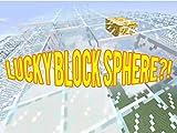 Lucky Block Sphere in Minecraft!