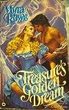 Treasure's Golden Dream, Myra Rowe, 0446326143