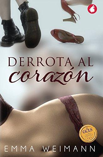 Derrota al corazón (Spanish Edition) by Ylva Verlag e.Kfr.