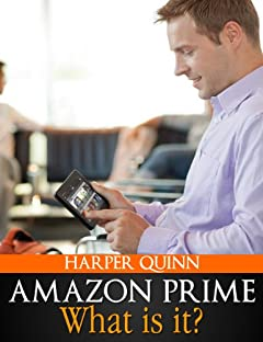 Amazon Prime Book: What is Amazon Prime? (Your Guide to all the Books, Movies, Lending Library, Free eBooks and other Membership Benefits)