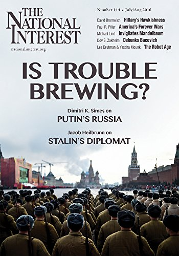 The National Interest (July/August 2016 Book 144)