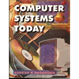 Computer Systems Today