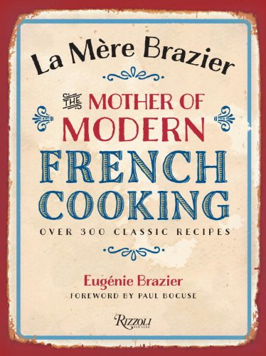 La Mere Brazier: The Mother of Modern French Cooking by Eugenie Brazier
