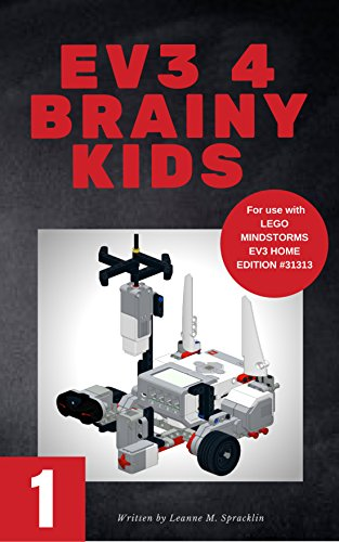 Ev3 4 Brainy Kids 1 Lego Mindstorms Ev3 Robotics For Ages 7 To 70