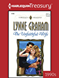 The Unfaithful Wife (The Lynne Graham Collection Book 8)