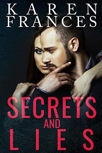 Secrets and Lies (Enemies of the City Book 1) by [Frances, Karen]
