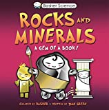 img - for Basher: Rocks & Minerals: A Gem of a Book book / textbook / text book