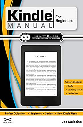 Kindle Manual for Beginners: The Perfect Kindle Guide for ...