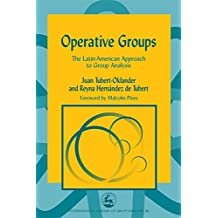 Operative Groups: The Latin-American Approach to Group Analysis