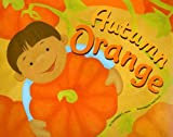 Autumn Orange, Christianne C. Jones, 1404834915