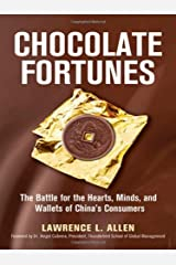 Chocolate Fortunes: The Battle for the Hearts, Minds, and Wallets of Chinas Consumers: The Battle for the Hearts, Minds, and Wallets of China's Consumers by Allen (1-Sep-2009) Hardcover Hardcover