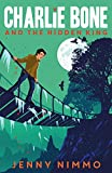 Charlie Bone and the Hidden King