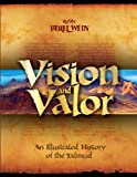 img - for Vision & Valor: An Illustrated History of the Talmud book / textbook / text book