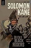 Solomon Kane Volume 2: Death's Black Riders by Allie, Scott (2010) Paperback