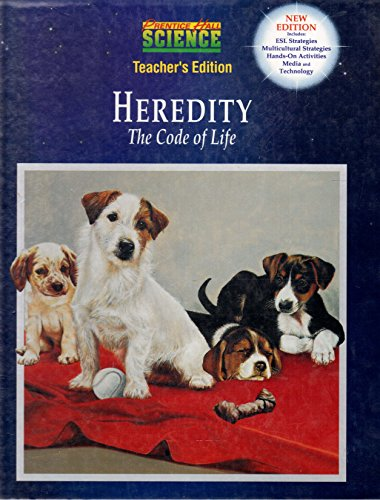 Prentice Hall Science: Heredity the Code of Life
