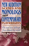 New Audition Scenes and Monologs from Contemporary Playwrights, Roger Ellis, 156608105X