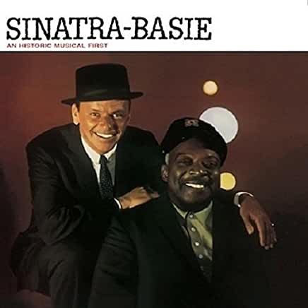 Sinatra-Basie: An Historic Musical First (180G/Limited)