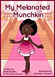 My Melanated Munchkin