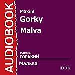 Malva [Russian Edition] | Maxim Gorky