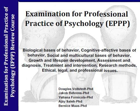 Evaluation of Professional Practice in Psychology (EPPP) ; 7 Hour Review Course; 7 Audio CDs comprehensive instruction to Pass the EPPP