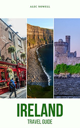 E.B.O.O.K Ireland Travel Guide: Top Things to See and Do, Accommodation, Food, Drink, Typical Costs, Dublin, C<br />WORD