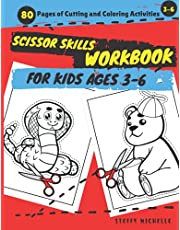Scissor Skills Workbook For Kids Ages 3-6: 80 Pages of Cutting and Coloring Activities, A Fun Cutting Practice Activity Book, Monster Trucks, Sea Animals, Wild Animals, Monsters, Vegetables, Robots, Dragons, Unicorns, Foods, Parrots & Much More