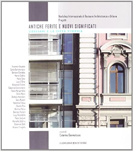 Book Antiche ferite e nuovi significati. Cagliari e la città storica