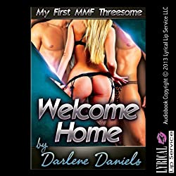 Welcome Home: My First MMF Threesome