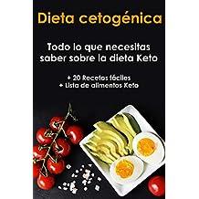 Dieta cetogénica: Guía definitiva como adelgazar con una dieta cetogénica (+20 recetas fáciles) (Spanish Edition)