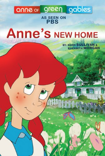 Anne's New Home (Anne of Green Gables Picture Books) -